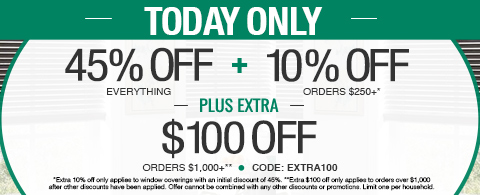 45% off everything + 10% off orders $250+ plus extra $100 off orders $1,000+